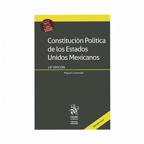 Constitución Política de los Estados Unidos Mexicanos. Anotada. Carbonell