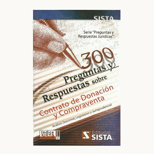 300 Preguntas y Respuestas sobre Contrato de Donación y Compraventa