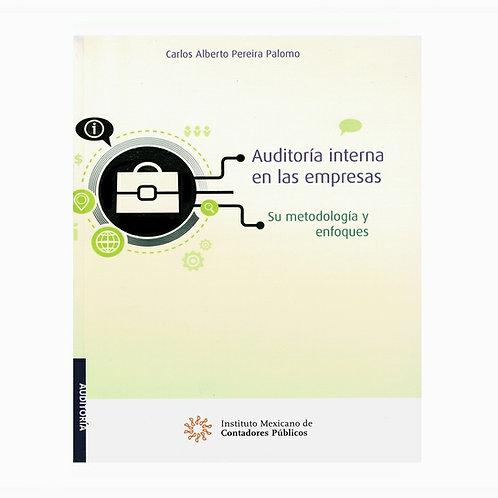 Auditoría Interna en las Empresas. Su Metodología y Enfoques