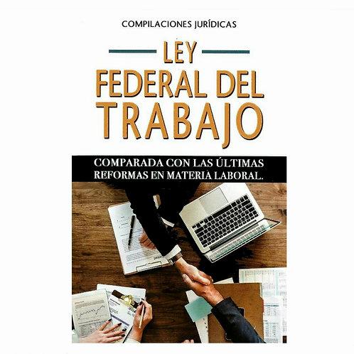 Ley Federal del Trabajo Comparada 2021