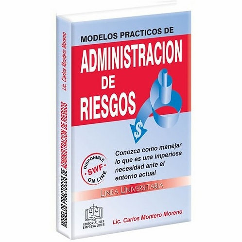 Modelos Prácticos de Administración de Riesgos