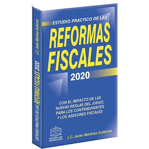 Estudio Práctico de las Reformas Fiscales 2020