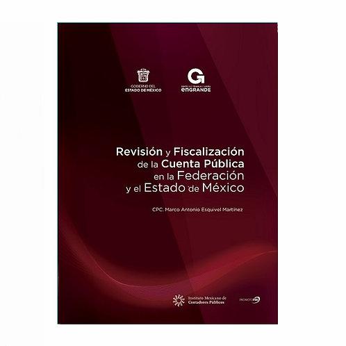 Revisión y Fiscalización de la Cuenta Pública en la Federación y Edo. de México