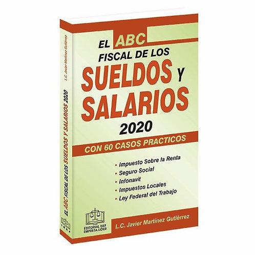 El ABC Fiscal de los Sueldos y Salarios 2020. Con Casos Prácticos