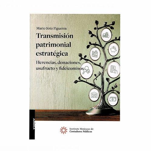 Transmisión Patrimonial Estratégica. Herencias. Donaciones, Usufructo