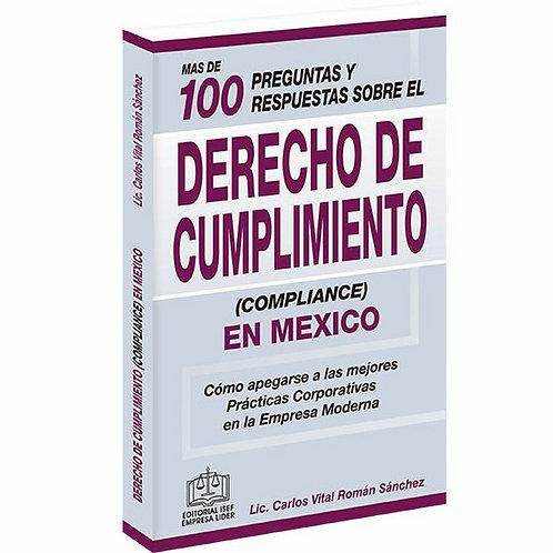 Más de 100 Preg. y Res. Sobre el Derecho del Cumplimiento (Compliance) en México