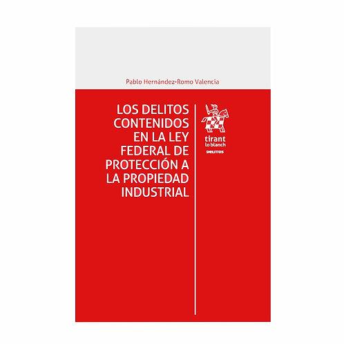 Los Delitos contenidos en la Ley Federal de Protección a la Propiedad Industrial