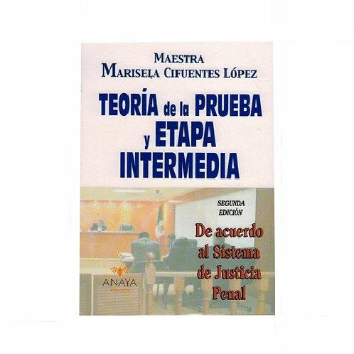 Teoría de la Prueba y Etapa Intermedia