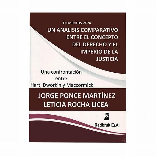 Un Análisis Comparativo entre El Concepto de Derecho y El Imperio de la Justicia