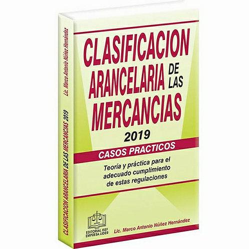 Clasificación Arancelaría de las Mercancias Casos Prácticos 2019