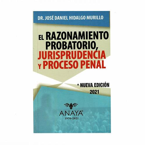 El Razonamiento Probatorio, Jurisprudencia y Proceso Penal