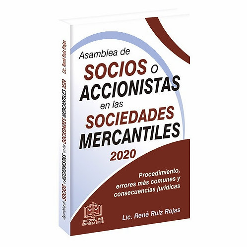 Asamblea de Socios o Accionistas en las Sociedades Mercantiles 2020