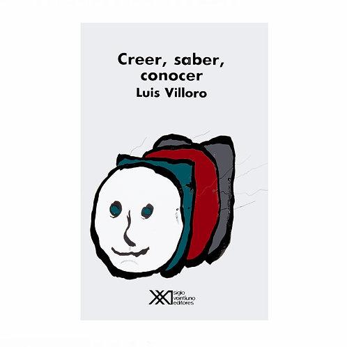 Creer, Saber, Conocer
