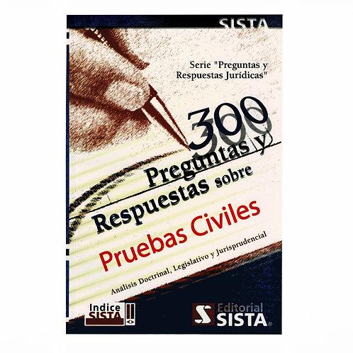 300 Preguntas y Respuestas sobre Pruebas Civiles