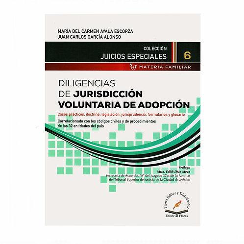 Diligencias de Jurisdicción Voluntaria de Adopción. Casos Prácticos