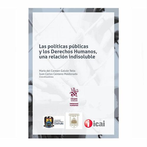 Las Políticas Públicas y los Derechos Humanos, Una Relación Indisoluble