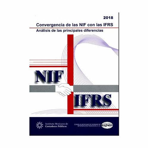 Convergencia de las NIF Con Las IFRS. Análisis de las Diferencias 2018