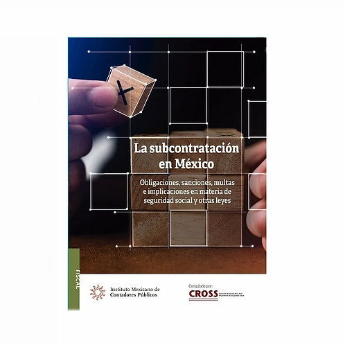 La Subcontratación en México (Outsourcing).