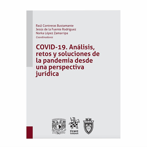 Covid-19. Análisis, Retos y Soluciones de la Pandemia
