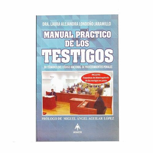Manual Práctico de los Testigos. En Términos del Código Nacional