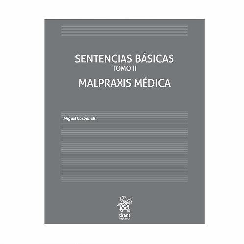 Sentencias Básicas Tomo 2. Malpraxis Médica