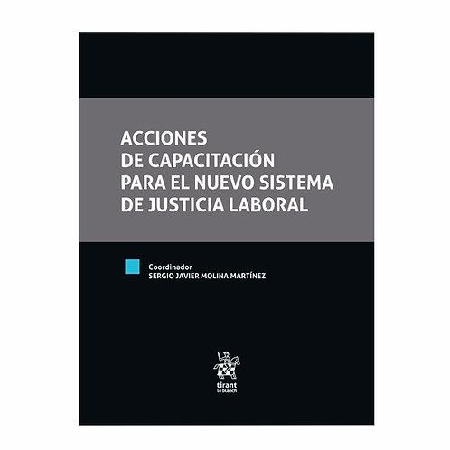 Acciones de Capacitación para el Nuevo Sistema de Justicia Laboral