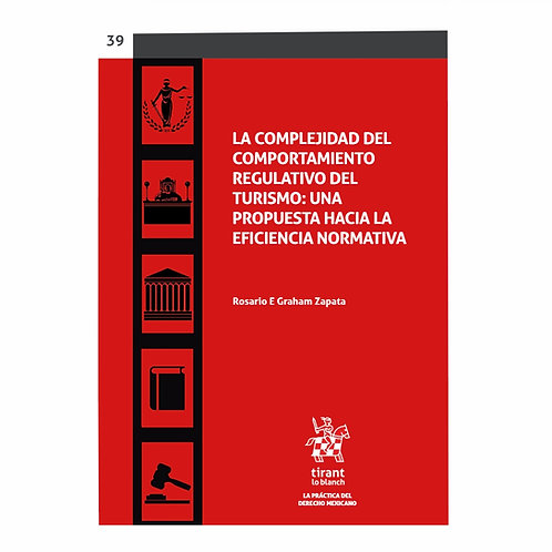 La Complejidad del Comportamiento Regulativo del Turismo