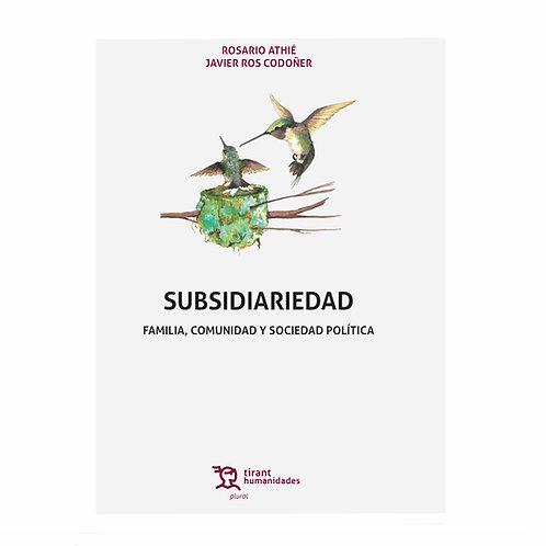Subsidiariedad. Familia, Comunidad y Sociedad Política