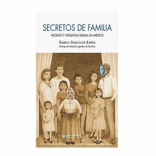 Secretos de Familia. Incesto y Violencia Sexual en México