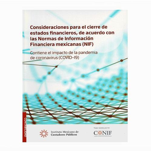 Consideraciones para el Cierre de Estados Financieros, de Acuerdo con las NIF