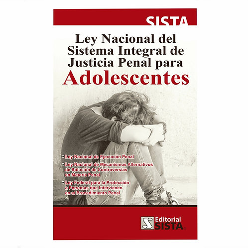 Ley Nacional del Sistema Integral de Justicia Penal para Adolescentes 2021
