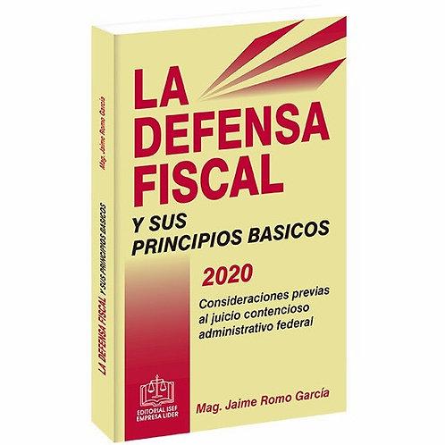 La Defensa Fiscal y sus Principios Básicos
