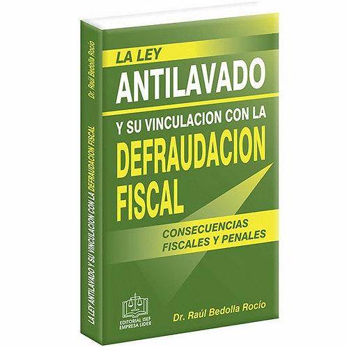 Ley Anti lavado y su Vinculación con la Defensa Fiscal