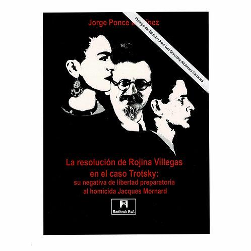 La Resolución de Rojina Villegas en el Caso Trotsky