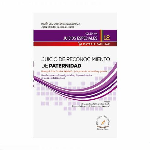 Juicio de Reconocimiento de Paternidad. Casos Prácticos, Formularios