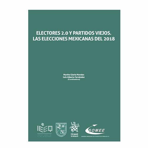 Electores 2.0 y Partidos Viejos. Las Elecciones Mexicanas del 2018