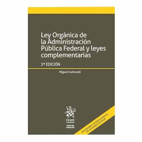 Ley Orgánica de la Administración Pública Federal y Leyes Complementaria 2019