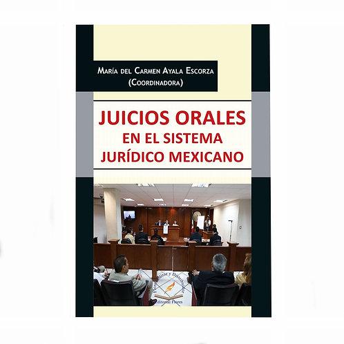 Juicios Orales en el Sistema Jurídico Mexicano
