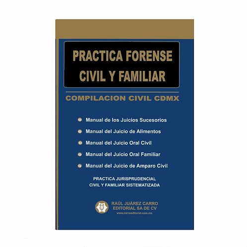 Compilación Civil CDMX 2021. Práctica Forense Civil y Familiar