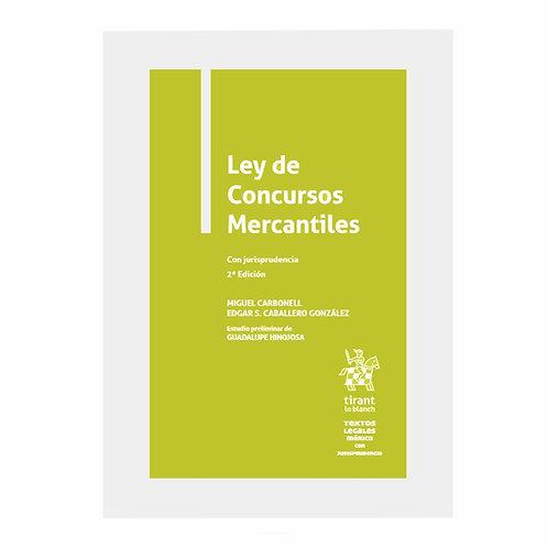 Ley de Concursos Mercantiles Con Jurisprudencia 2021