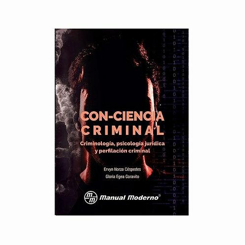 Con-Ciencia Criminal. Criminología, Psicología Jurídica y Perfilación Criminal
