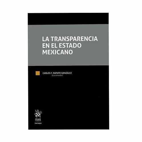 La Transparencia en el Estado Mexicano