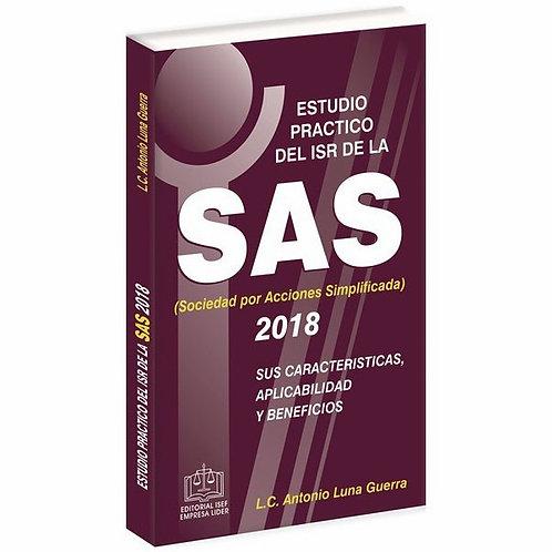 Estudio Práctico del ISR de la SAS 2018 (Sociedad por Acciones Simplificadas)
