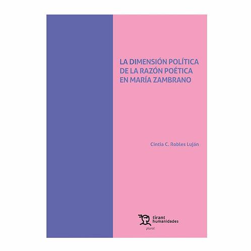 La Dimensión Política de la Razón Poética en María Zambrano