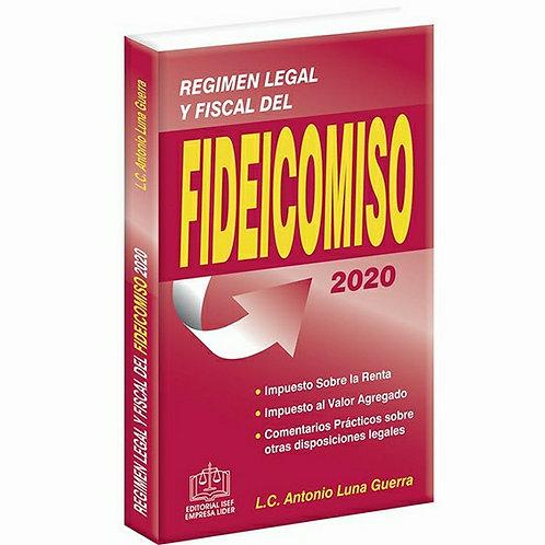 Régimen Legal y Fiscal del Fideicomiso 2020