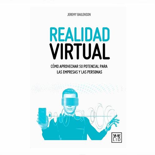 Realidad Virtual Cómo Aprovechar su Potencial para Las Empresas y Las Personas