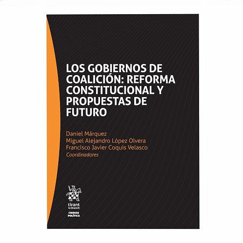Los Gobiernos de Coalición: Reforma Constitucional y Propuestas de Futuro