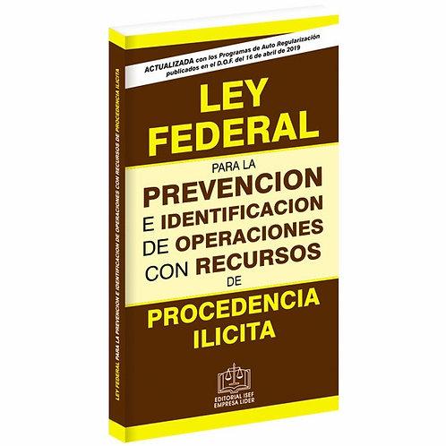 Ley Federal para la Prevención e Identificación de Op. De Procedencia Ilícita