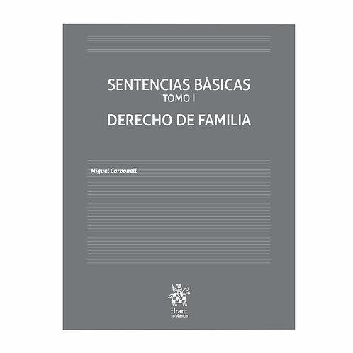 Sentencias Básicas Tomo 1. Derecho de Familia