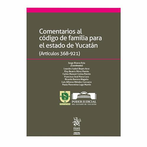 Comentarios al Código de Familia para el Estado de Yucatán (Artículos 368-921)